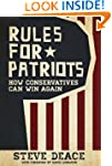 Rules for Patriots: How Conservatives...