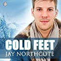 Cold Feet (       UNABRIDGED) by Jay Northcote Narrated by Matthew Lloyd Davies