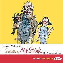 Gestatten, Mr Stink Hörbuch von David Walliams Gesprochen von: Andreas Fröhlich