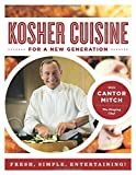 Cantor Mitch Kosher Cuisine for a New Generation