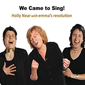 We Came To Sing!