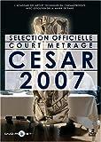 echange, troc Sélection Court-Métrages CESAR 2007