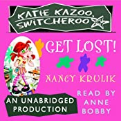Katie Kazoo, Switcheroo #6: Get Lost! | [Nancy Krulik]