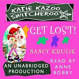 Katie Kazoo, Switcheroo #6: Get Lost!   [Nancy Krulik]