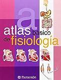 Atlas básico de fisiología (Atlas Basico de) (Spanish Edition)