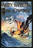 King and Emperor (Hammer and the Cross/Harry Harrison) (031285692X) by Harrison, Harry
