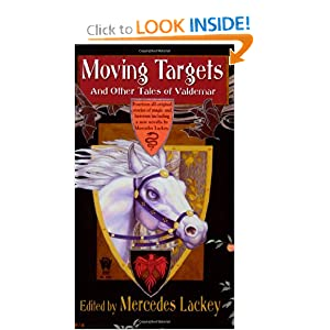 Moving Targets and Other Tales of Valdemar (Valdemar Series) by