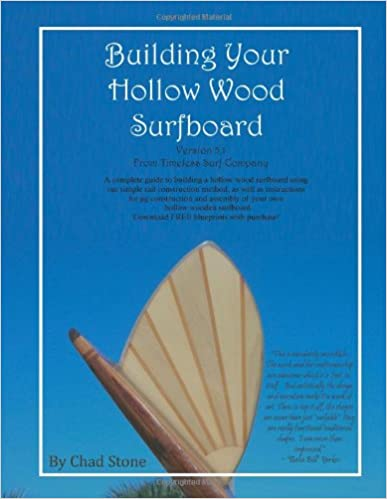 Building your hollow wood surfboard by chad stone