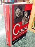 img - for Cuba: From Conquistador to Castro book / textbook / text book