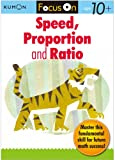 img - for Kumon Focus On Speed, Proportion & Ratio book / textbook / text book