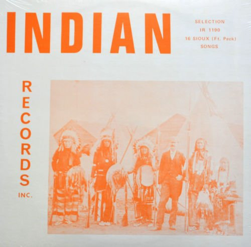 16 Popular Sioux Traditional Songs - LP Record Fort Peck by Jr., Allen Lester, Thomas Martin, Sherwin Davis, Doren White Hawk, Eunice Birthmark & Mary Red Eagle