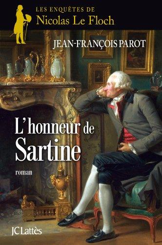 Les enquêtes de Nicolas Le Floch, commissaire au Châtelet (9) : L'honneur de Sartine