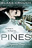 Pines (The Wayward Pines Series)