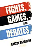 img - for Fights, Games, and Debates book / textbook / text book
