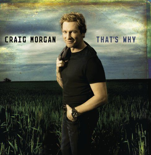 Craig Morgan - BONFIRE