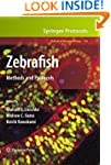 Zebrafish: Methods and Protocols: 546...