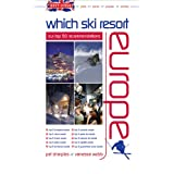 Brit Guide - Which Ski Resort - Europe: Our Top 50 Recommendationsby Pat Sharples