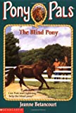 The Blind Pony (Pony Pals #15)