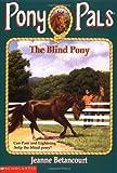 The Blind Pony (Pony Pals #15)