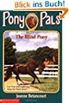 The Blind Pony (Pony Pals)