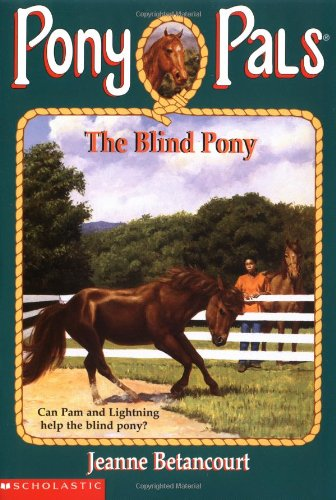 The Blind Pony (Pony Pals)