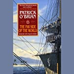 The Far Side of the World: Aubrey/Maturin Series, Book 10 (       ABRIDGED) by Patrick O'Brian Narrated by Tim Pigott-Smith