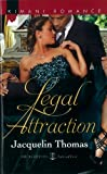img - for Legal Attraction (Harlequin Kimani Romance\The Hamiltons: Fashioned with Love) book / textbook / text book