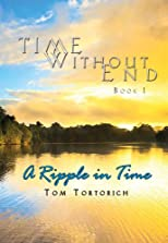 A Ripple in Time (Time Without End)