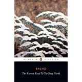 The Narrow Road to the Deep North and Other Travel Sketches (Penguin Classics) ~ Bashō Matsuo