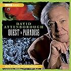 Quest in Paradise Hörbuch von David Attenborough Gesprochen von: David Attenborough