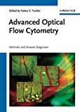 img - for Advanced Optical Flow Cytometry: Methods and Disease Diagnoses book / textbook / text book