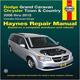 dodge grand caravan chrysler town country 2008 thru 2012 includes caravan cargo haynes. Black Bedroom Furniture Sets. Home Design Ideas