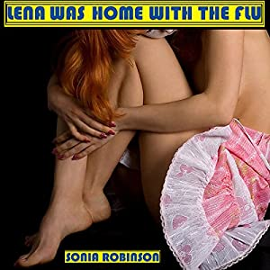 Lena Was Home With The Flu Audiobook