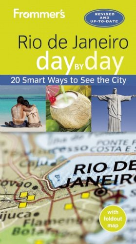 Frommer Rio De Janeiro Day by Day (jour de Frommer par De à jour Rio de Janeiro)