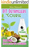 DIY Detanglers Course (Book 6, DIY Hair Products): A Primer on How to Make Proper Hair Detanglers (Neno Natural's DIY Hair Products)