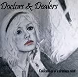 Songtexte von Doctors & Dealers - Confessions of a Drunken Mind