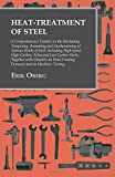 img - for Heat-Treatment of Steel: A Comprehensive Treatise on the Hardening, Tempering, Annealing and Casehardening of Various Kinds of Steel, Including ... Furnaces and on Hardness Testing book / textbook / text book