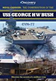 The Construction of the USS George H W Bush [DVD]