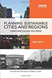 Planning Sustainable Cities and Regions: Towards More Equitable Development (Routledge Equity, Justice and the Sustainable City)