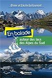 """Afficher """"En balade autour des lacs des Alpes du Sud"""""""