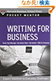 Writing for Business: Expert Solutions to Everyday Challenges (Pocket Mentor)