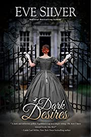 Dark Desires (Dark Gothic Book 1)