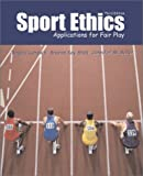 img - for Sport Ethics: Applications for Fair Play by Lumpkin, Angela, Stoll, Sharon Kay, Beller, Jennifer (July 1, 2002) Paperback book / textbook / text book