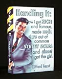 img - for Handling It: How I Got Rich and Famous, Made Media Stars Out of Common Street Scum and Almost Got the Girl: Includes Ferman s Devils and Boddekker s Demons book / textbook / text book