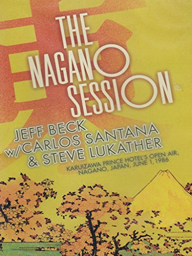 Beck/Santana/Lukathe - The Nagano sessions