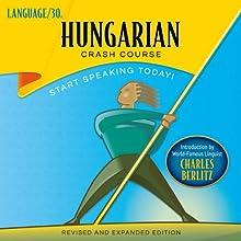 Hungarian Crash Course by LANGUAGE/30 (       UNABRIDGED) by LANGUAGE/30 Narrated by LANGUAGE/30
