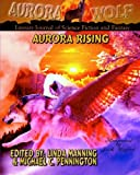 img - for Aurora Rising: Aurora Wolf Literary Journal of Science Fiction and Fantasy book / textbook / text book