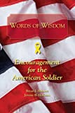 Words of Wisdom: Encouragement for the American Soldier