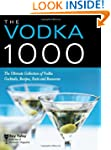 Vodka 1000: The Ultimate Collection o...