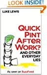 Quick Pint After Work?: And Other Eve...